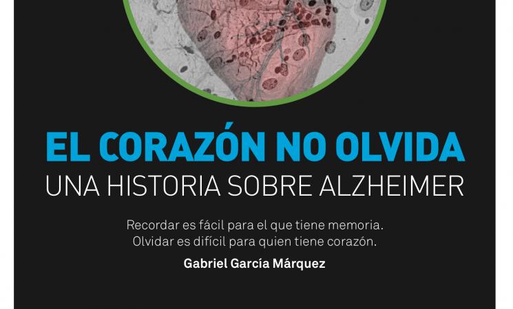 El corazón no olvida, un historia sobre Alzheimer